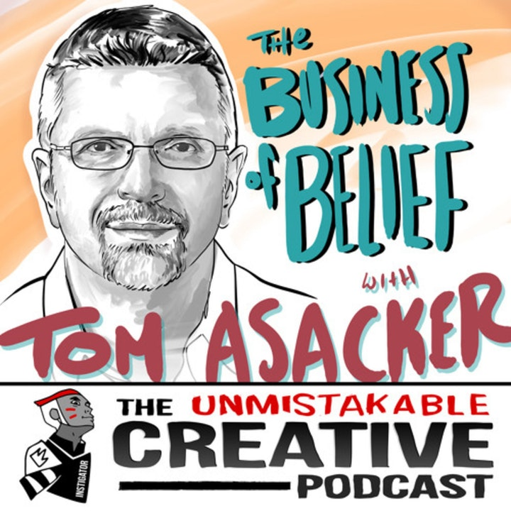 Listener Favorites: Tom Asacker | The Business of Belief