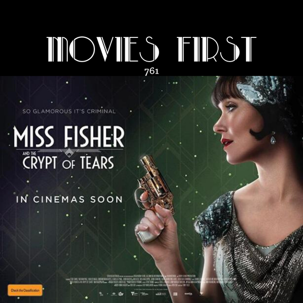 761: Miss Fisher and the Crypt of Tears (Adventure, Mystery) (the @MoviesFirst review)