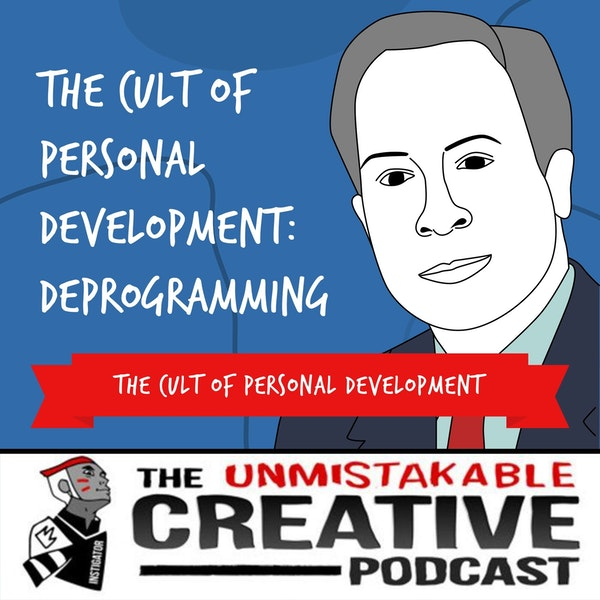 The Cult of Personal Development: Deprogramming with Rick Alan Ross Image
