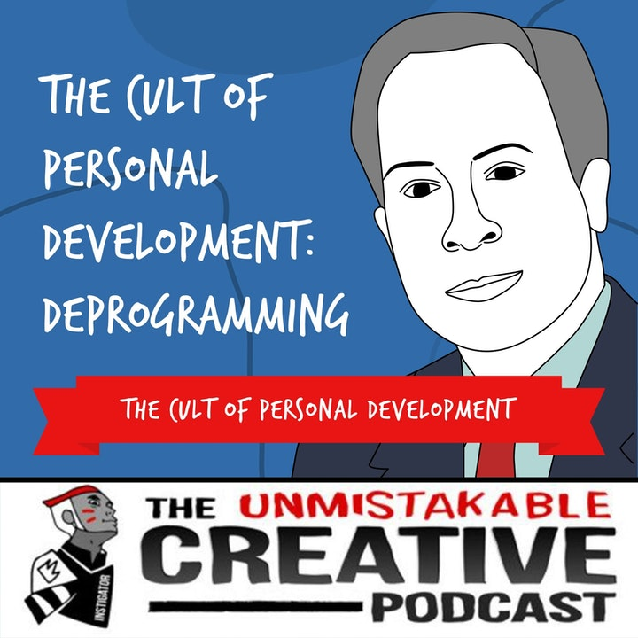The Cult of Personal Development: Deprogramming with Rick Alan Ross