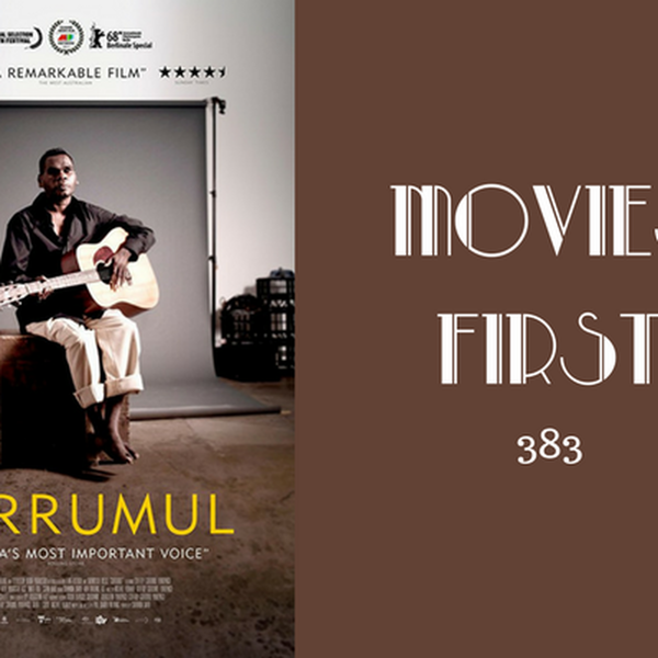 383: Gurrumul - Movies First with Alex First Image