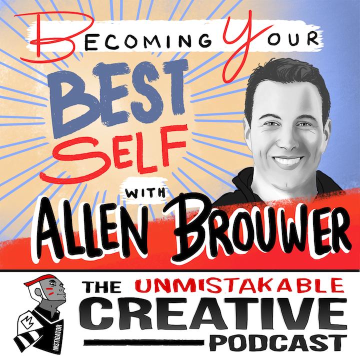 Allen Brouwer: Becoming Your Best Self