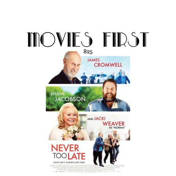 Never Too Late (Comedy, Drama, Romance) (the @MoviesFirstreview) Image