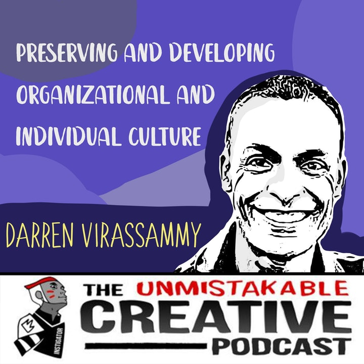 Preserving and Developing Organizational and Individual Culture with Darren Virassammy