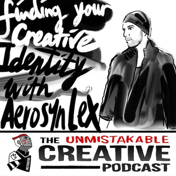 Listener Favorites: Aerosyn Lex | Finding Your Creative Identity Image