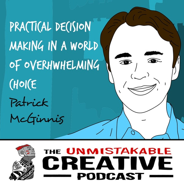 Patrick McGinnis | Practical Decision-Making in a World of Overwhelming Choice Image