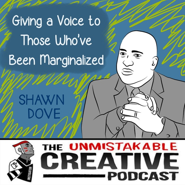 BLM: Shawn Dove   Giving a Voice to Those Who've Been Marginalized Image