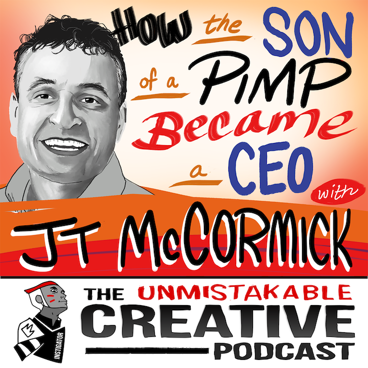 JT McCormick: How the Son of Pimp Became a CEO
