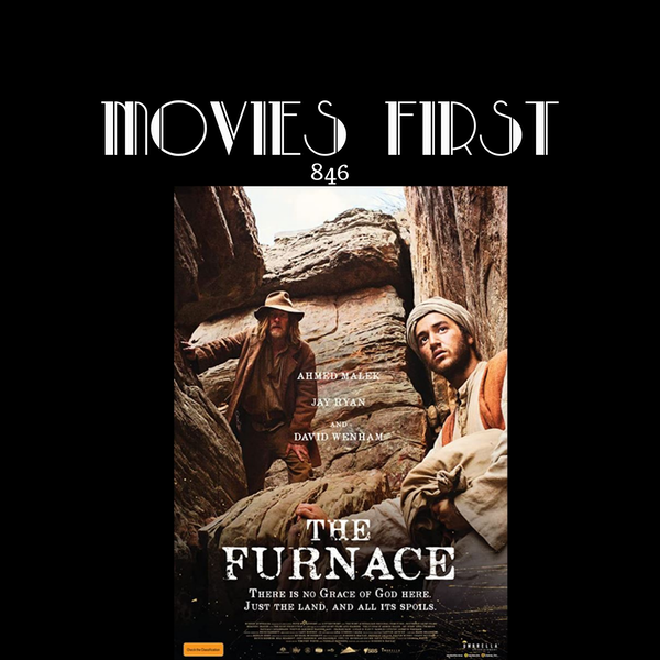 The Furnace (Adventure, Drama, History) (the @MoviesFirst review) Image
