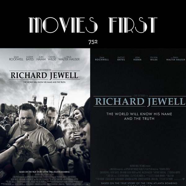 752: Richard Jewell (the MoviesFirst review)