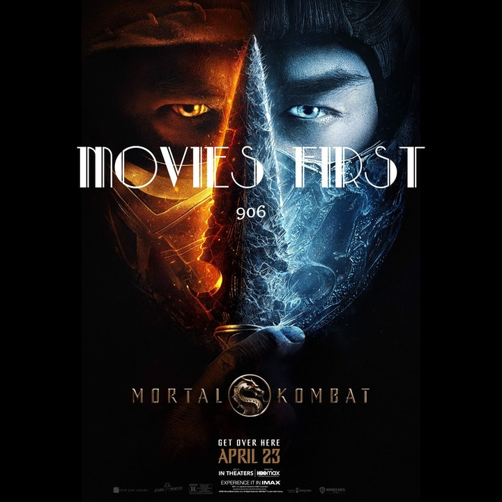 Episode image for Mortal Kombat (Action, Adventure, Fantasy (the @MoviesFirst review)