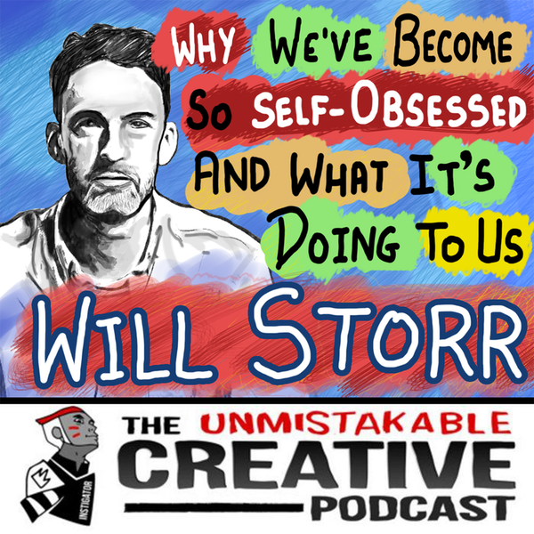 Listener Favorites: Will Storr | Why We've Become So Self-Obsessed and What It's Doing to Us Image