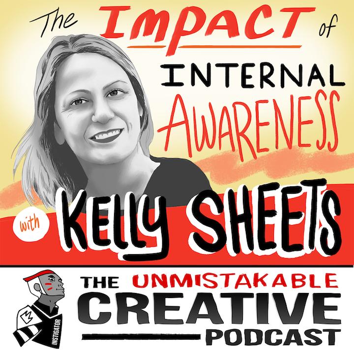 Kelly Sheets: The Impact of Internal Awareness