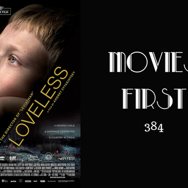 384: Loveless (Russian) - Movies First with Alex First Image