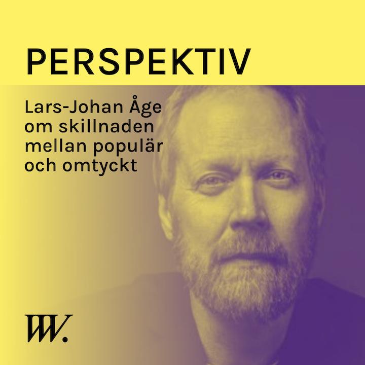 Episode image for 65. Omtyckt är bättre än populär - med Lars-Johan Åge