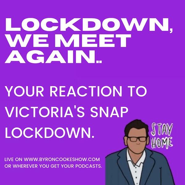 Melbourne's reaction to Dan Andrew's snap lockdown