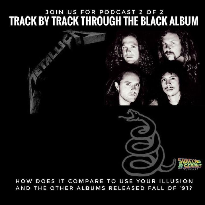 Metallica's Black Album (1991): Track by Track!