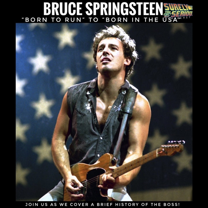 """Bruce Springsteen: """"Born to Run"""" to """"Born in the USA"""""""