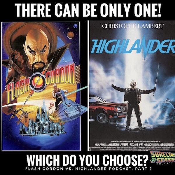 Flash Gordon (1980) vs. Highlander (1986): Part 2 Image