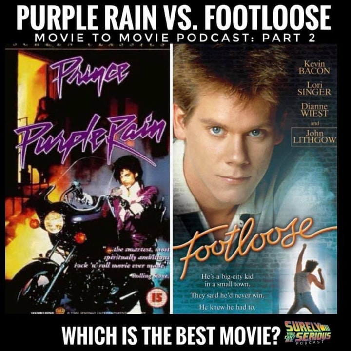 Purple Rain (1984) vs. Footloose (1984): Movie to Movie Pt 2