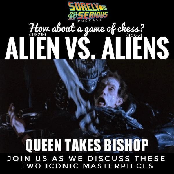 Alien (1979) vs. Aliens (1986): Part 1 Image