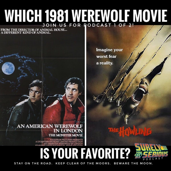 An American Werewolf in London (1981) vs. The Howling (1981): Part 1
