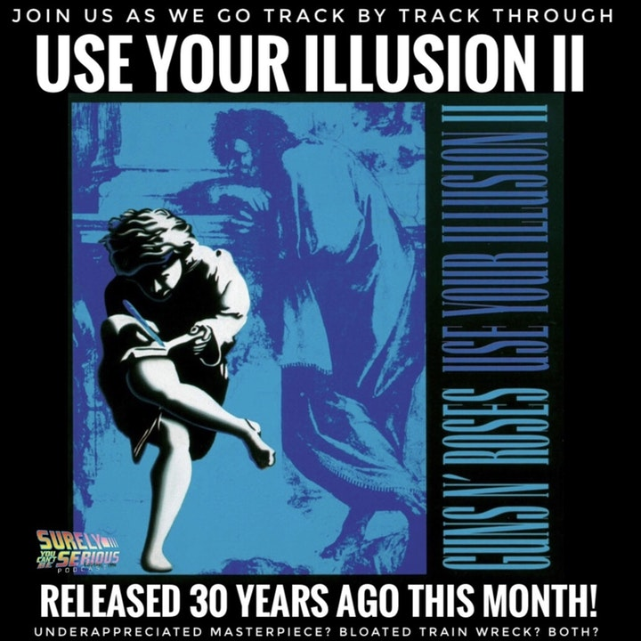 Use Your Illusion II (1991): Track by Track!