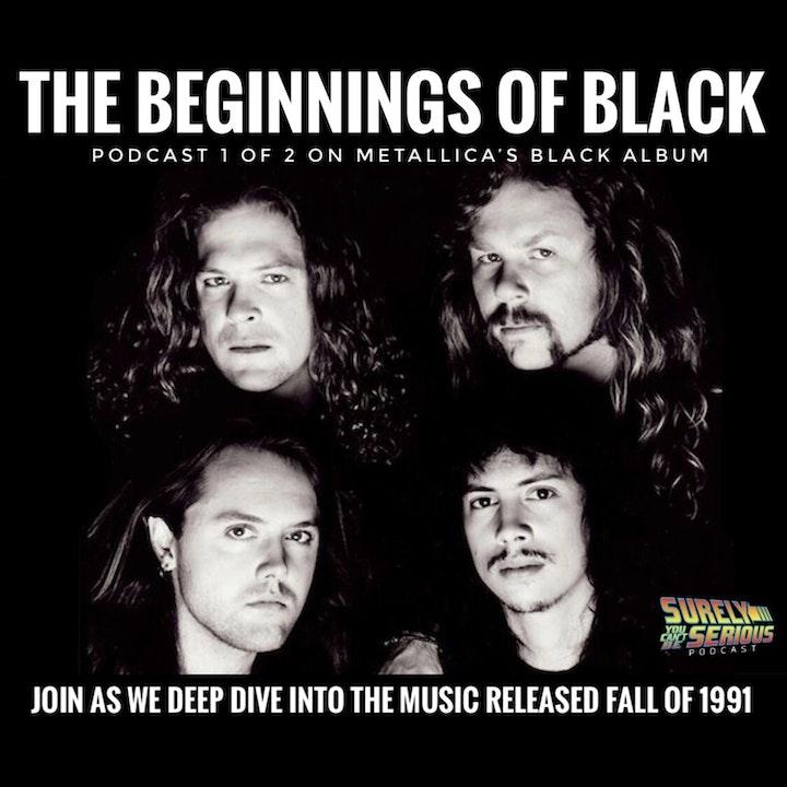 Metallica: Beginnings of Black (1991)
