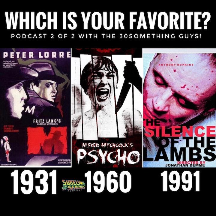 """M"" (1931) vs. ""Psycho"" (1960) vs. ""The Silence of the Lambs"" (1991): Part 2"