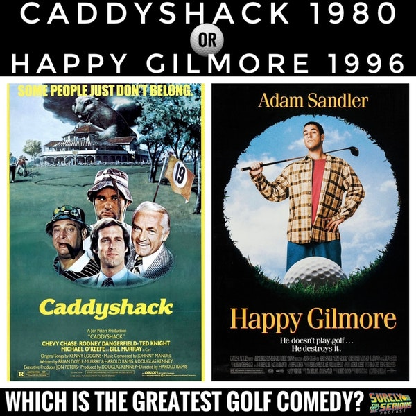 Caddyshack ('80) or Happy Gilmore ('96)?! Image