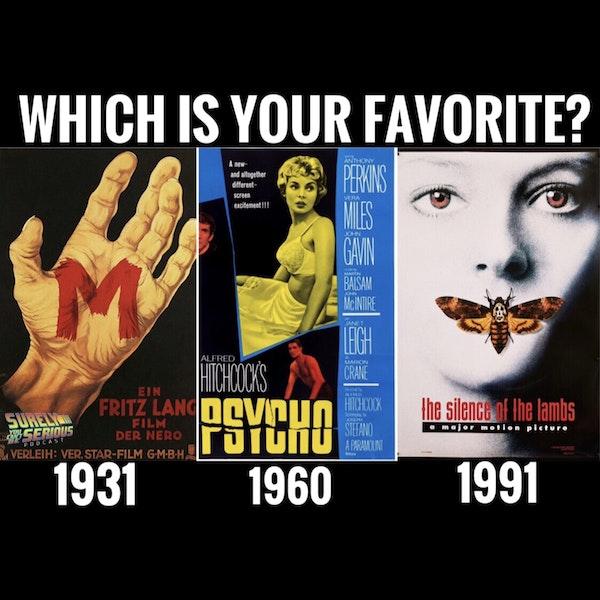 """M"" (1931) vs. ""Psycho (1960) vs. ""The Silence of the Lambs (1991)"