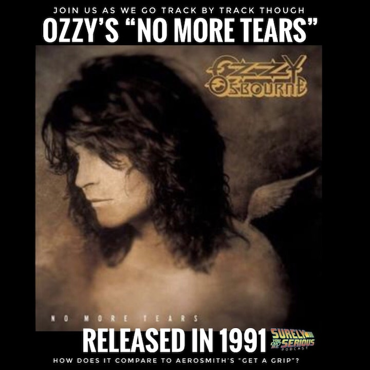 No More Tears('91) or Get a Grip ('93)?