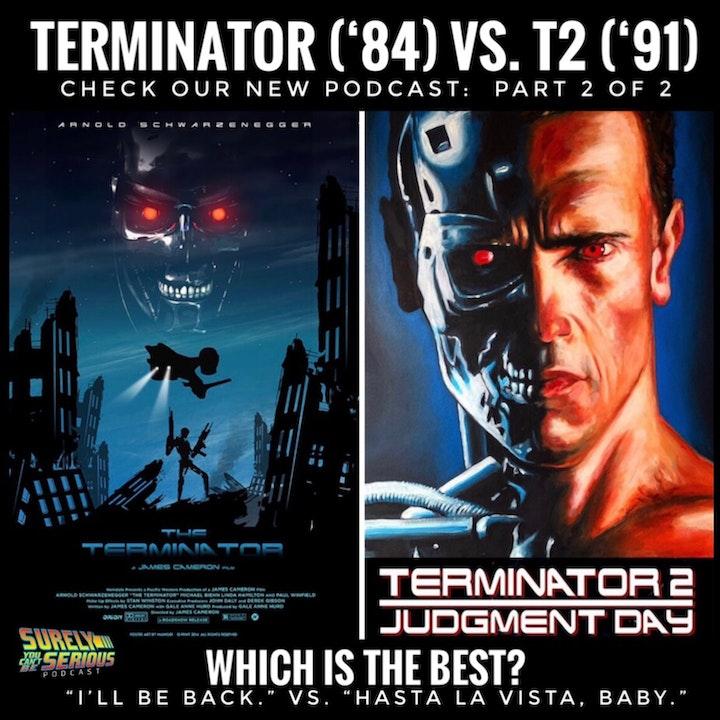 Terminator (1984) vs. Terminator 2:  Part 2 of 2