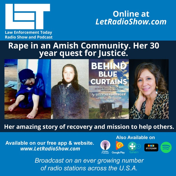 S5E57: Rape in an Amish Community. Her 30  year quest for Justice.  Her amazing story of recovery and mission to help others.