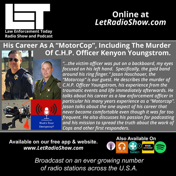 "S5E29: His Career As A ""MotorCop"",  Including The Murder Of C.H.P. Officer Kenyon Youngstrom."