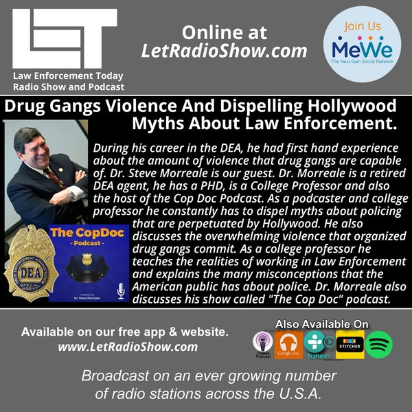 S5E19: Drug Gangs Violence And Dispelling Hollywood Myths About Law Enforcement.