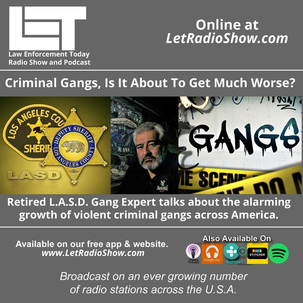 S5E72: Criminal Gangs, Is It About To Get Much Worse?