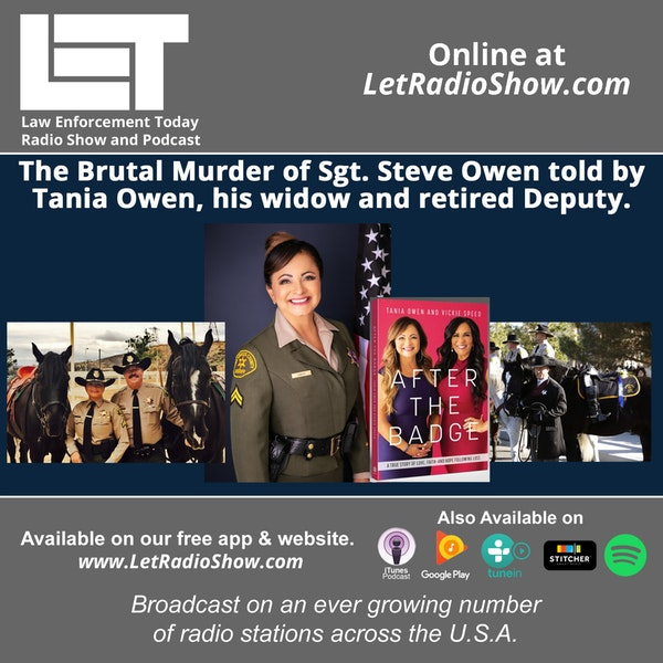 S5E44: The brutal murder of Sgt. Steve Owen told by Tania Owen,  his widow and retired Deputy.
