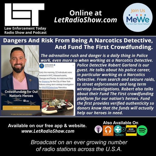 S5E21: The Dangers And Risk From Being A Narcotics Detective,  And Fund The First Crowdfunding. Image