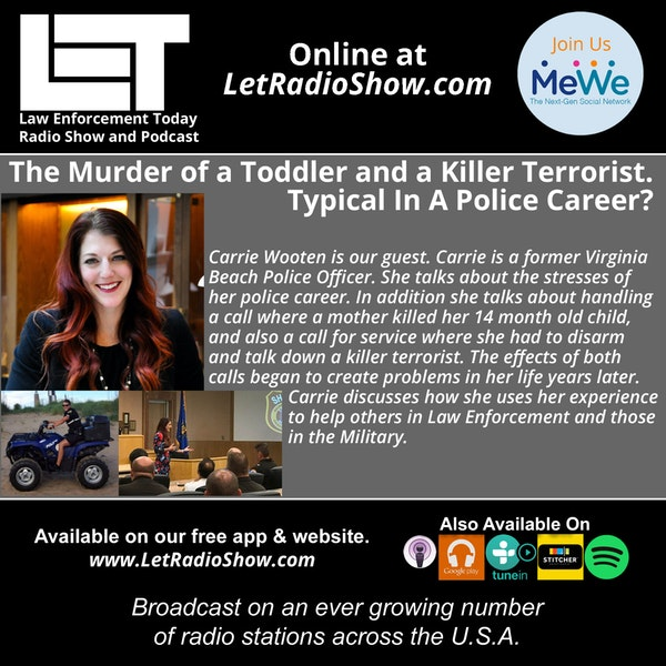 S5E13: The Murder of a Toddler and Disarming a Killer Terrorist.  Typical In A Police Career?