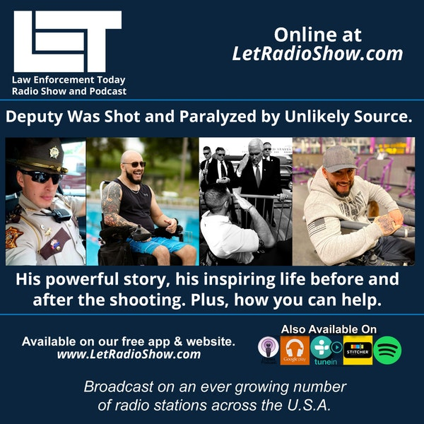 S5E75: Deputy Was Shot and Paralyzed by Unlikely Source.