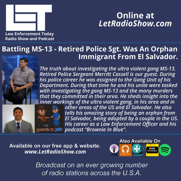 S5E25: Battling MS-13 - Retired Police Sgt. Was an Orphan Immigrant from El Salvador. Image
