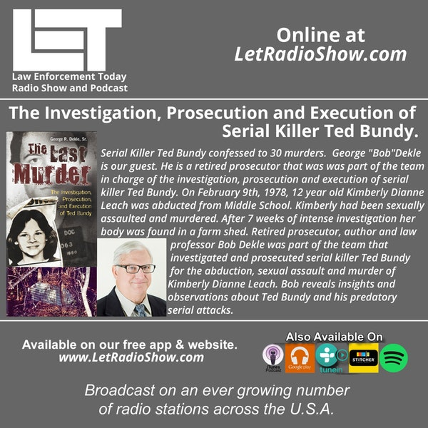 S5E24: The Investigation, Prosecution and Execution of Serial Killer Ted Bundy.