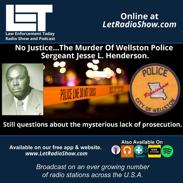 S5E65: No Justice...The Murder Of Wellston Police  Sergeant Jesse L. Henderson.