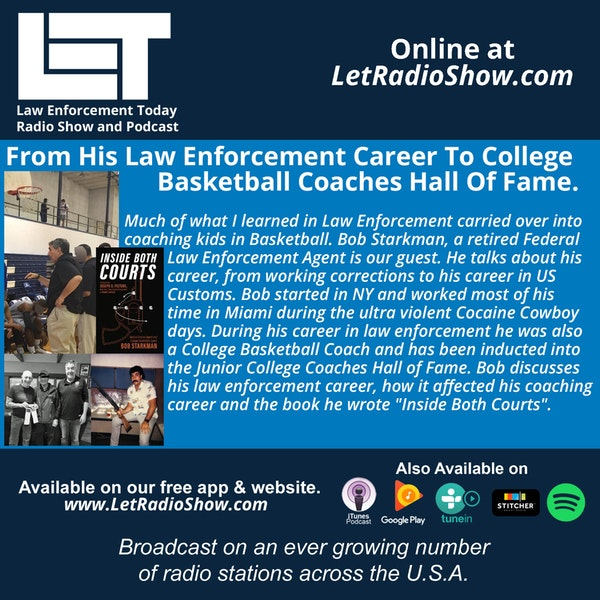 S5E27: From His Law Enforcement Career To College  Basketball Coaches Hall Of Fame.