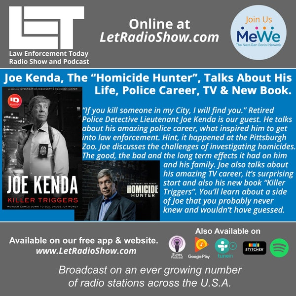 "S5E18: Joe Kenda, The ""Homicide Hunter"", Investigating Murders, His Police Career, TV & New Book."