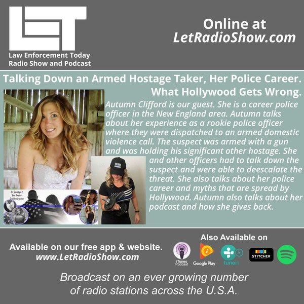 S5E15: Talking Down an Armed Hostage Taker,  Her Police Career.  What Hollywood Gets Wrong.