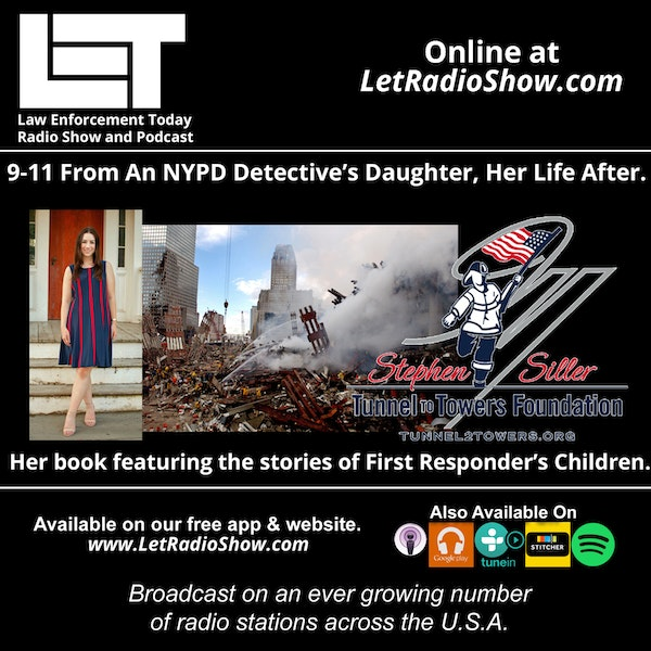 S5E53: 9-11 From An NYPD Detective's Daughter, Her Life After. Her book featuring the stories of first responder's children.