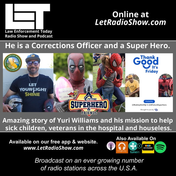 S5E60: He is a Corrections Officer and a Super Hero.