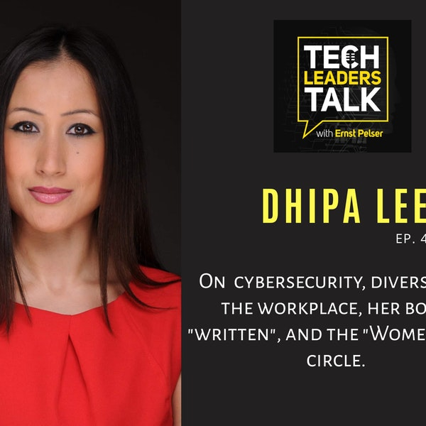Dhipa Lee on  the Tech Leaders Talk show Image